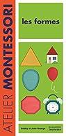 Les Formes Atelier Montessori par George