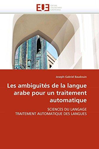 Les ambiguïtés de la langue arabe pour un traitement automatique