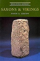 Saxons and Vikings (Discover Dorset)
