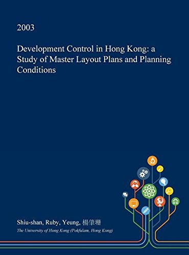 development-control-in-hong-kong-a-study-of-master-layout-plans-and-planning-conditions