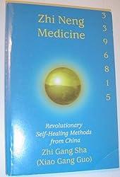 Zhi Neng Medicine. (Revolutionary Self-Healing Methods from China)