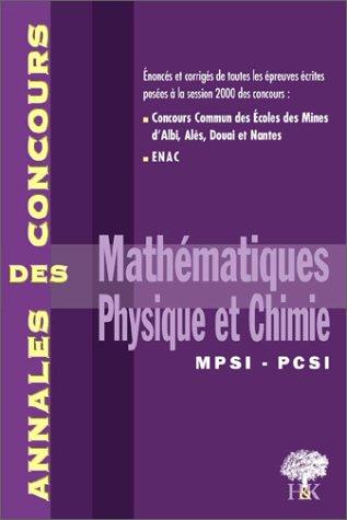 Mathématiques, physique et chimie MPSI PCSI. Session 2000
