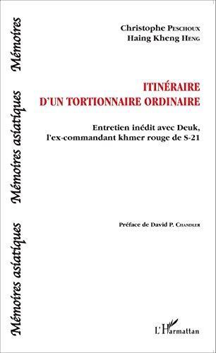 Itinéraire d'un tortionnaire ordinaire: Entre...