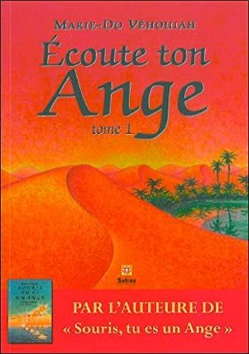 Ecoute ton Ange par Marie-Do Véhouiah