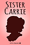 Sister Carrie (Xist Classics)