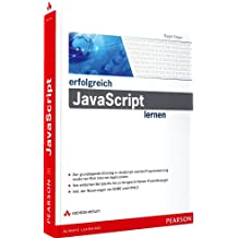 Erfolgreich JavaScript lernen (Erfolgreich mit …)