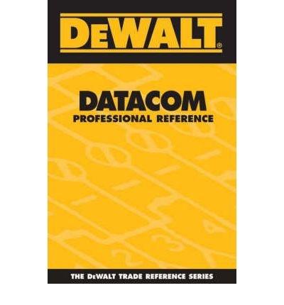 -dewalt-datacom-professional-reference-dewalt-trade-reference-byrosenberg-paul-authorpaperback