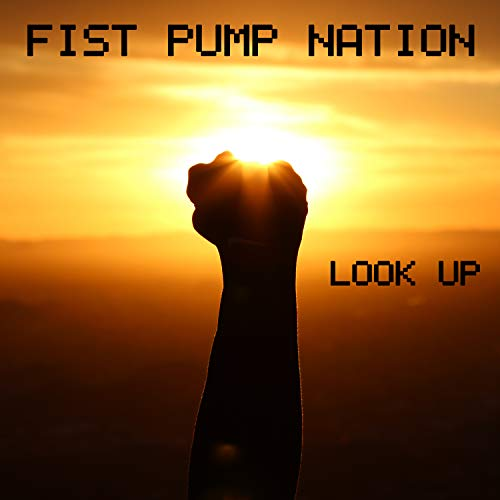 Look Up Fist Pump
