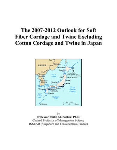 The 2007-2012 Outlook for Soft Fiber Cordage and Twine Excluding Cotton Cordage and Twine in Japan