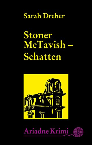Stoner McTavish - Schatten: Stoners 2. Fall