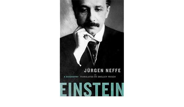 Einstein a biography ebook jrgen neffe shelley frisch amazon einstein a biography ebook jrgen neffe shelley frisch amazon kindle shop fandeluxe Choice Image