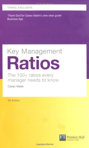 Key Management Ratios - Travel edition:The 100+ ratios every manager  needs to know por Walsh Ciaran