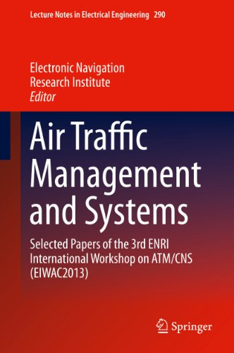 best service 9dd81 38756 Air Traffic Management and Systems  Selected Papers of the 3rd ENRI  International Workshop on ATM
