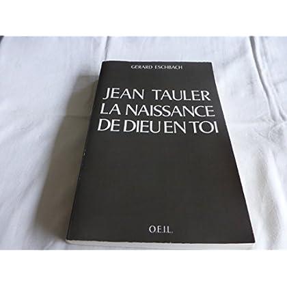 Jean Tauler : la naissance de Dieu en toi