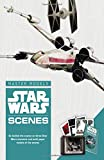 Star Wars - Scenes: Go Behind the Scenes on Three Star Wars Moments and Build Paper Models of the Scenes