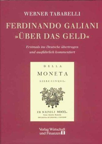 Ãœber das Geld by Ferdinando Galiani (1999-04-15)