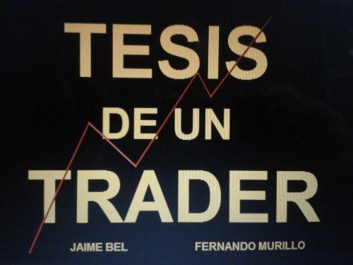 Tesis de un Trader por Jaime Bel
