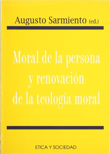 Moral de la persona y renovacion de la teologia moral (Etica y sociedad) por Carlo Cafarra epub