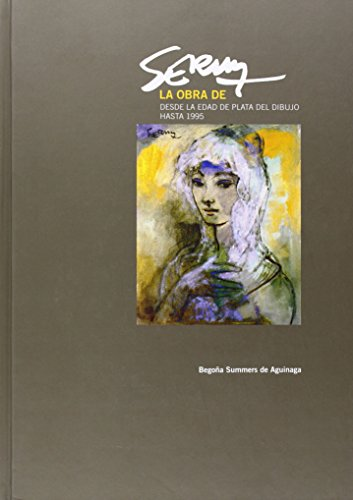 La obra de Serny: Desde la Edad de Plata del dibujo hasta 1995 por Begoña Summers de Aguinaga