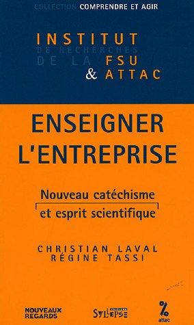 Enseigner l'entreprise : Nouveau catéchisme et esprit scientifique