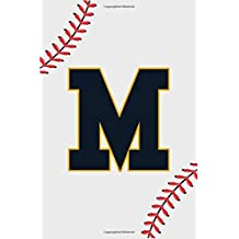 Baseball Notebook M: Baseball Letter M Initial Monogram Gift For Baseball Players Journal Note Taking For men, boys and girls 110 Pages 6 x 9 inches College Ruled