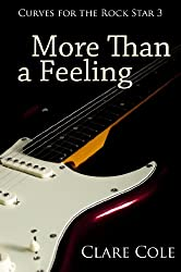 More Than a Feeling (Curves for the Rock Star 3) (English Edition)