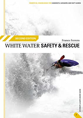 White Water Safety and Rescue by Pesda Press