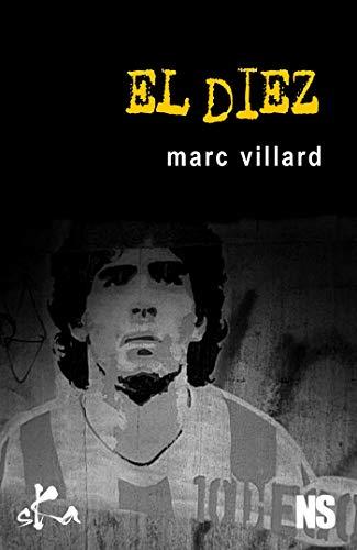 El Diez (Noire Sœur) par Marc Villard