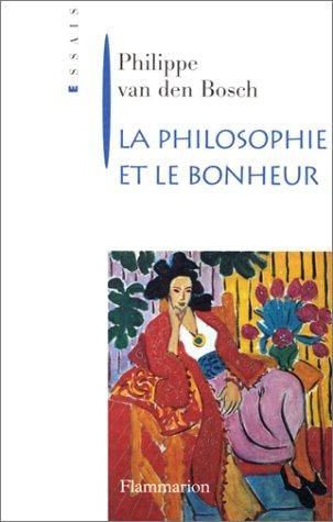 La philosophie et le bonheur