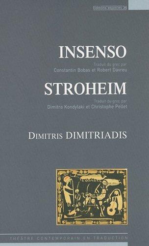 Insenso ; Stroheim
