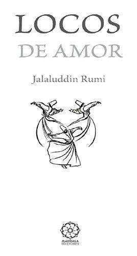Locos de Amor 3a edición por Rumi