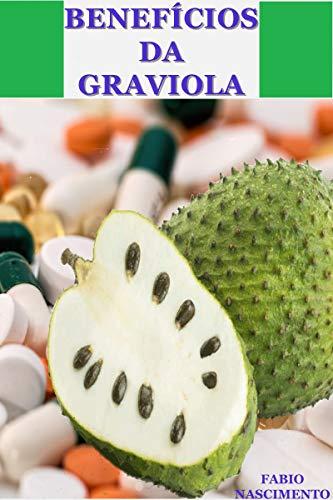 Benefícios da Graviola (Portuguese Edition)