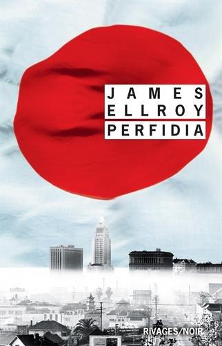 Perfidia par James Ellroy