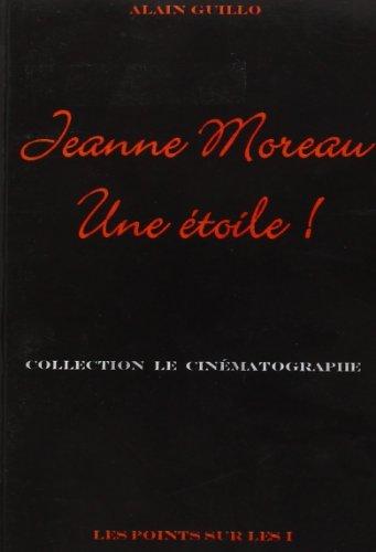 Jeanne Moreau : une étoile !