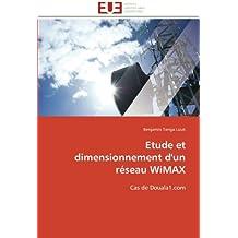 Etude et dimensionnement d'un réseau WiMAX: Cas de Douala1.com (Omn.Univ.Europ.)