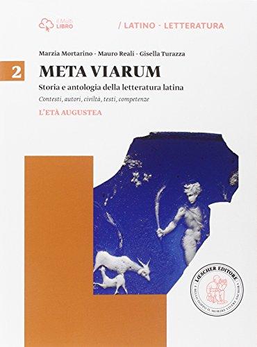 Meta viarum. Per le Scuole superiori. Con e-book. Con espansione online: 2