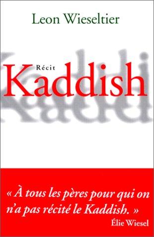 Kaddish par Leon Wieseltier