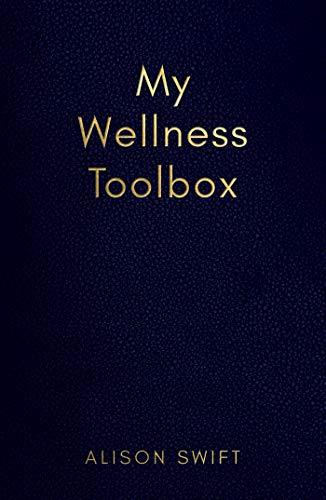 My Wellness Toolbox (English Edition)