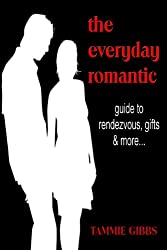 The Everyday Romantic: 14 Days to a More Romantic You