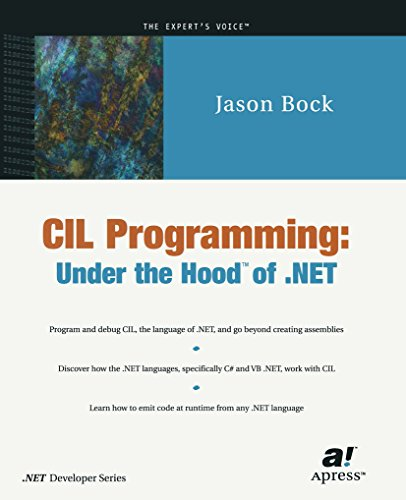 CIL Programming: Under the Hood of .NET (Expert\'s Voice) (English Edition)