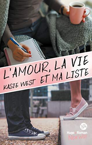 """Résultat de recherche d'images pour """"L'amour, la vie et ma liste' de Kasie West"""""""