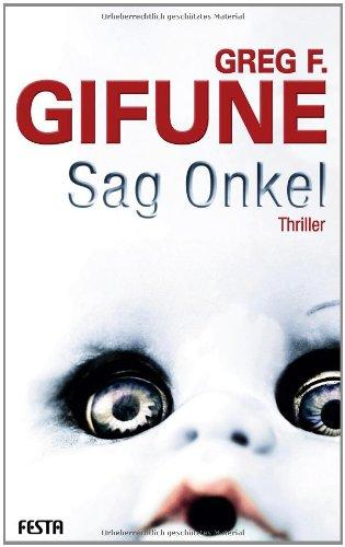 Buchseite und Rezensionen zu 'Sag Onkel' von Greg F. Gifune