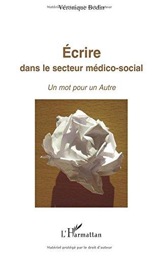 Ecrire dans le secteur médico-social : Un mot pour un autre