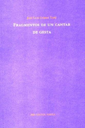 Fragmentos de un cantar de gesta (Poesía)