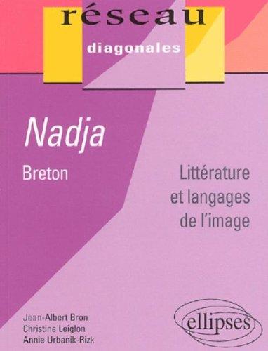 Nadja, Breton : Littrature et langages de l'image