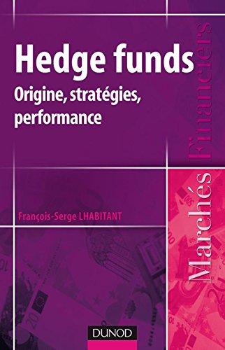 Hedge funds - Origine, stratégies, performances