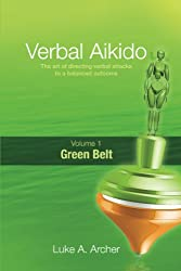 Verbal Aikido - Green Belt (English Edition)