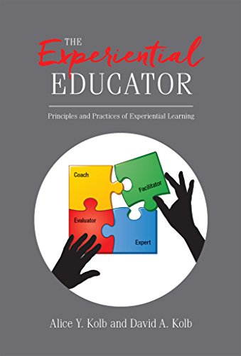 The Experiential Educator: Principles and Practices of Experiential Learning (English Edition) por Alice Kolb