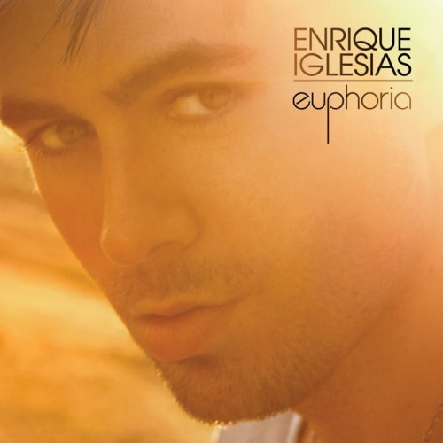 Euphoria by Enrique Iglesias (2010-07-06)