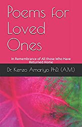 Poems for Loved Ones: In Remembrance of All those Who Have Returned Home